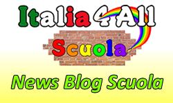 News Blog Scuola Scuola.Italia4All.it