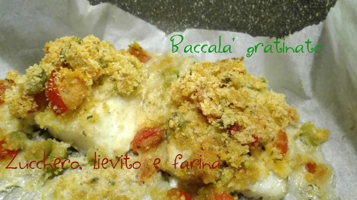 Baccalà gratinato con pomodorini e olive