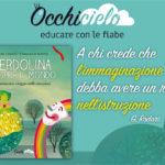 Verdolina scopre il mondo: viaggiare tra le emozioni dei bambini