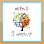 """Il Contest di """"al Km 0"""""""