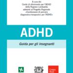 ALUNNI CON ADHD, SCARICA GRATUITAMENTE LA GUIDA PER GLI INSEGNANTI