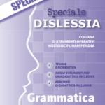 """""""SPECIALE DISLESSIA"""", SCARICA GRATUITAMENTE LA GUIDA – ED """"IL CAPITELLO"""""""