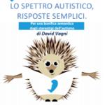 """""""Libro sullo spettro autistico, risposte semplici"""": un libro che fa chiarezza, da scaricare"""
