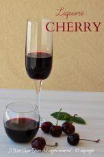 Liquore di ciliegie Cherry fatto in casa