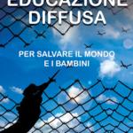 Educazione diffusa: il libro di Luigi Gallo e Paolo Mottana