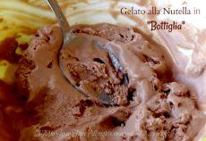Gelato alla nutella senza gelatiera ma con bottiglia