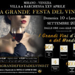 Un evento imperdibile per wine lover : La grande festa del vino a Mirano 10-11 settembre 2017