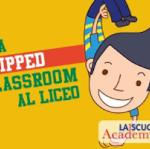 Flipped Classroom per il liceo, un webinar gratuito del 15 novembre promosso dall'Editrice La Scuola