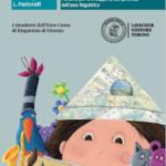 Ebook gratuito! Percorsi per lo sviluppo delle competenze dell'asse linguistico – Per primaria e Secondaria di I grado