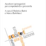 """Ebook gratuito: """"Dispersione Scolastica, ascoltare i protagonisti per comprenderla e prevenirla"""""""